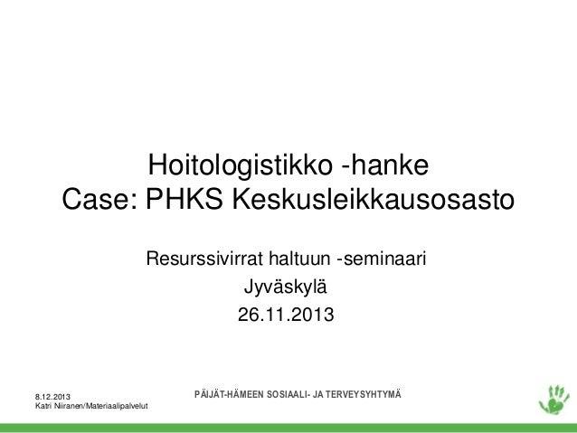 Resurssivirrat haltuun -seminaari: Katri Niiranen PHKS