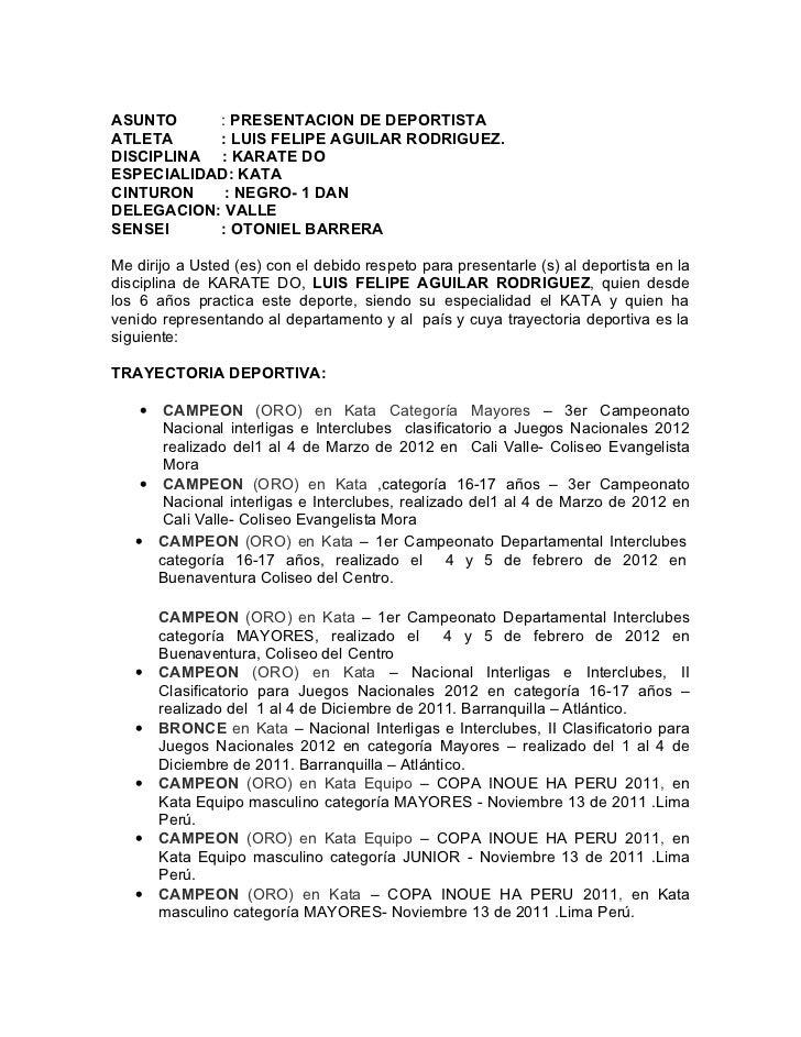 ASUNTO     : PRESENTACION DE DEPORTISTAATLETA     : LUIS FELIPE AGUILAR RODRIGUEZ.DISCIPLINA : KARATE DOESPECIALIDAD: KATA...