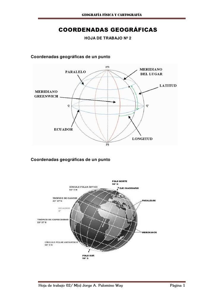 Geografía física y cartografía             COORDENADAS GEOGRÁFICAS                            HOJA DE TRABAJO Nº 2Coordena...