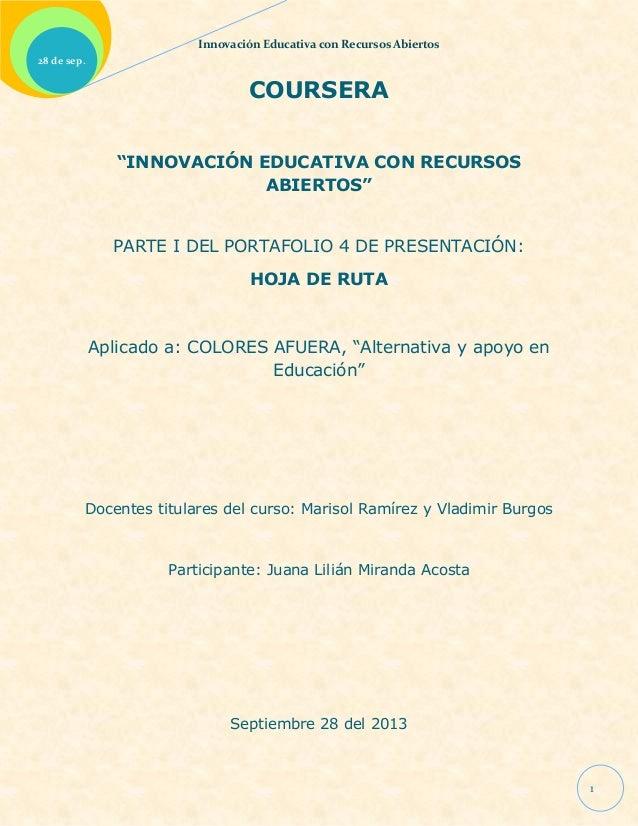 """Innovación Educativa con Recursos Abiertos 1 28 de sep. COURSERA """"INNOVACIÓN EDUCATIVA CON RECURSOS ABIERTOS"""" PARTE I DEL ..."""