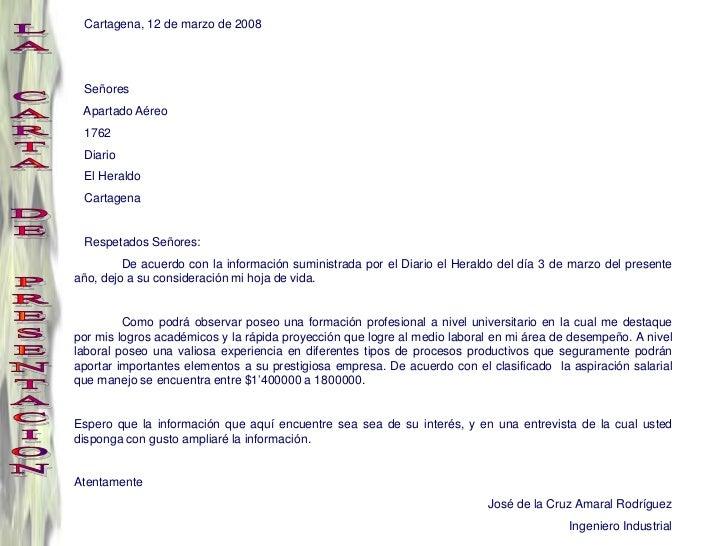 Cartagena, 12 de marzo de 2008 Señores Apartado Aéreo 1762 Diario El Heraldo Cartagena Respetados Señores:         De acue...