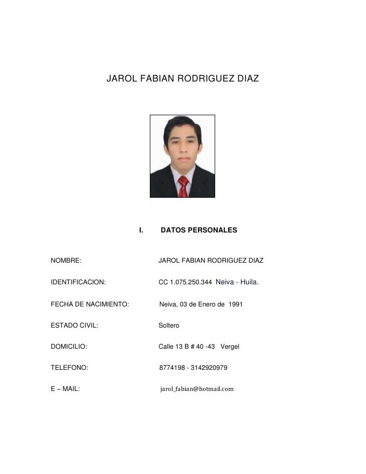 JAROL FABIAN RODRIGUEZ DIAZ<br />21158201542415<br />DATOS PERSONALES<br />NOMBRE: JAROL FABIAN RODRIGUEZ DIAZ<br />IDENTI...