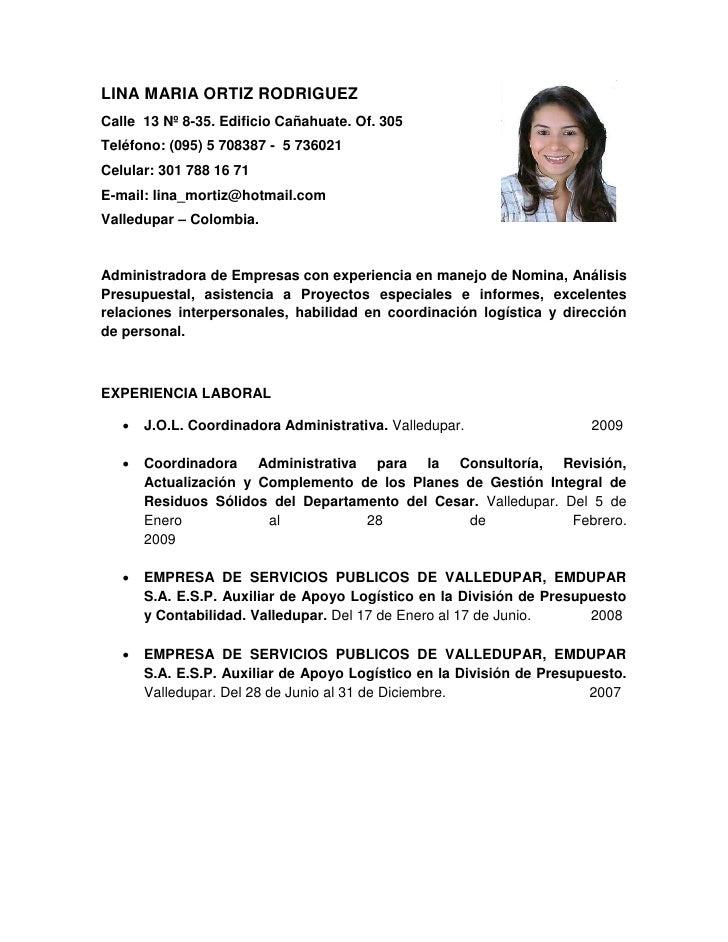 LINA MARIA ORTIZ RODRIGUEZ Calle 13 Nº 8-35. Edificio Cañahuate. Of. 305 Teléfono: (095) 5 708387 - 5 736021 Celular: 301 ...
