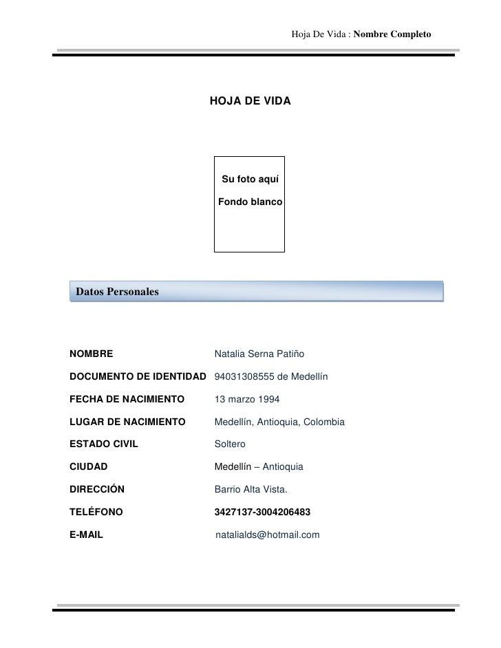 Hoja De Vida : Nombre Completo                        HOJA DE VIDA                           Su foto aquí                 ...
