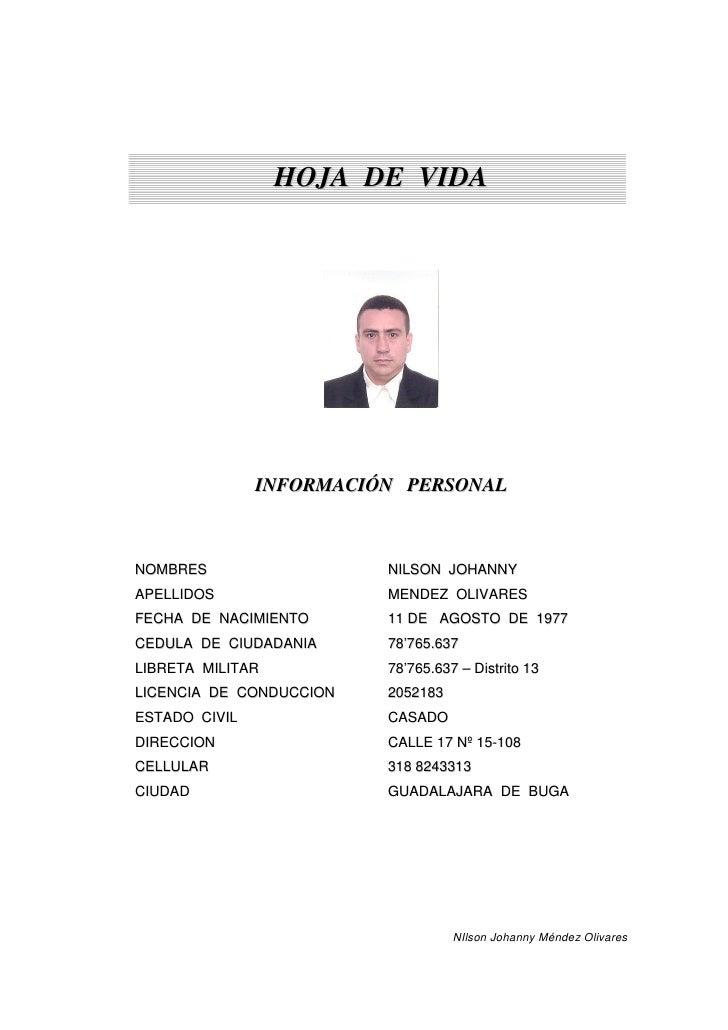 HOJA DE VIDA                    INFORMACIÓN PERSONAL    NOMBRES                  NILSON JOHANNY APELLIDOS                M...