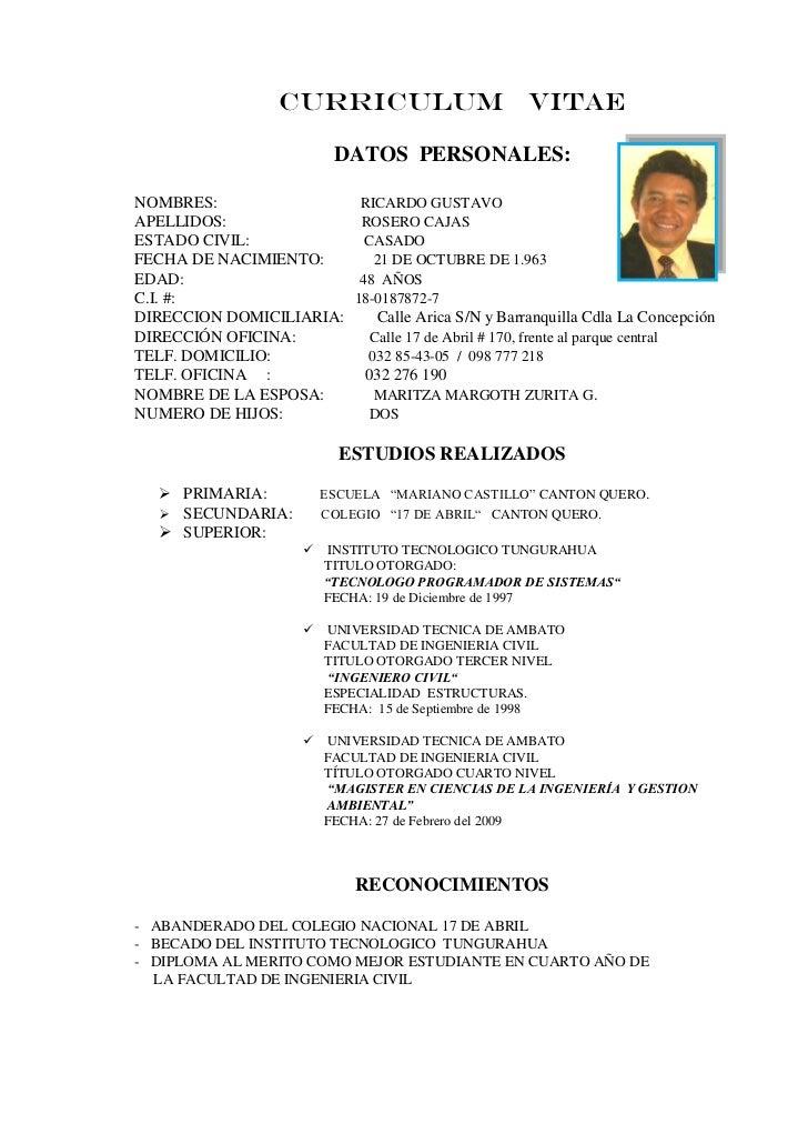 CURRICULUM VITAE                           DATOS PERSONALES:NOMBRES:                 RICARDO GUSTAVOAPELLIDOS:            ...