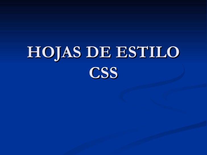 HOJAS DE ESTILO CSS