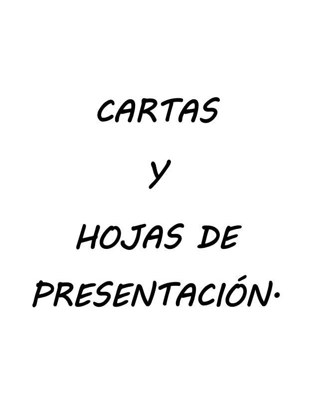 CARTAS Y HOJAS DE PRESENTACIÓN.