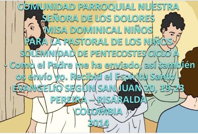 HOJITA EVANGELIO  SOLELMNIDAD DE PENTECOSTES CICLO A SERIE
