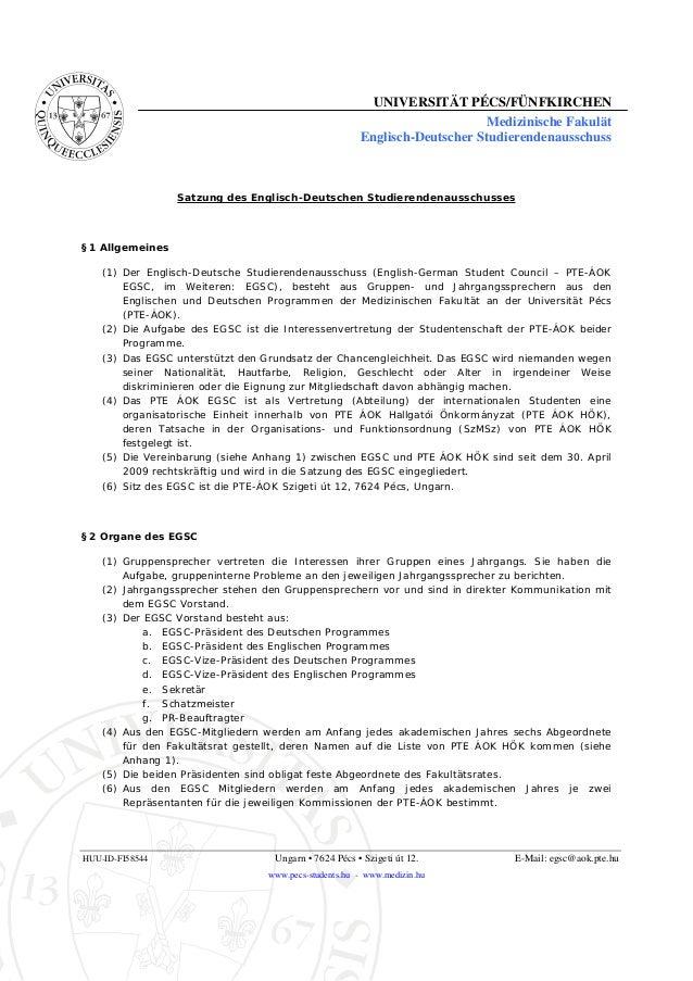 UNIVERSITÄT PÉCS/FÜNFKIRCHEN Medizinische Fakulät Englisch-Deutscher Studierendenausschuss HUU-ID-FI58544 Ungarn • 7624 Pé...