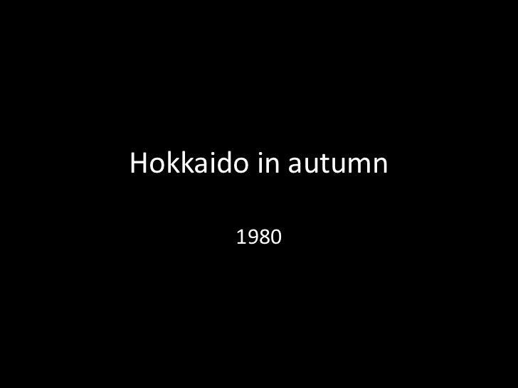 Hokkaido in autumn