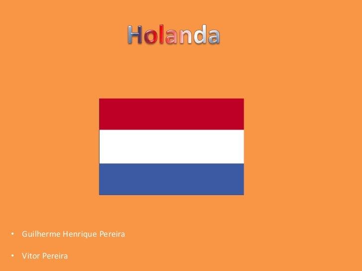 Holanda   vitor pereira e guilherme pereira