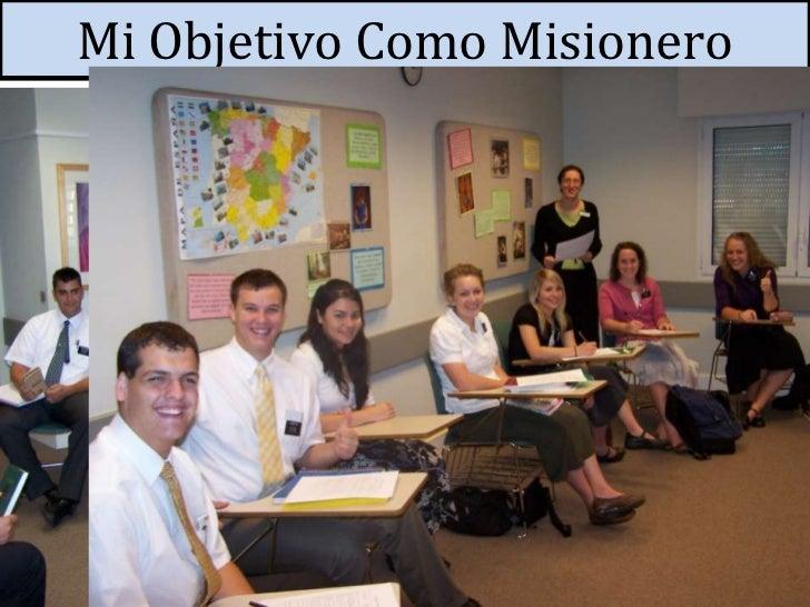 Mi Objetivo Como Misionero