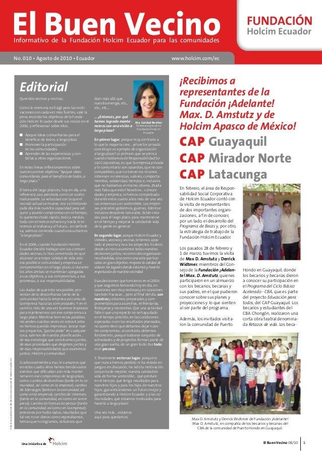 El Buen Vecino 08/10  Esta es una publicación del área de Comunicación de Holcim Ecuador S.A.  1  El Buen Vecino Informati...
