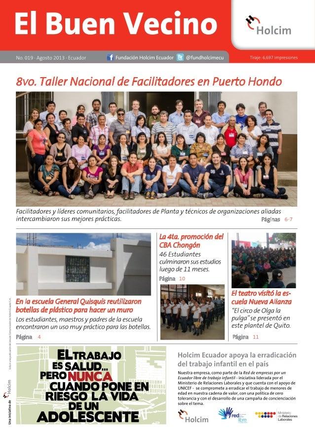 Editorial El equipo de Responsabilidad Social de Holcim Ecuador  2 El Buen Vecino 08/13  Testimonio diplomado Desarrollo d...
