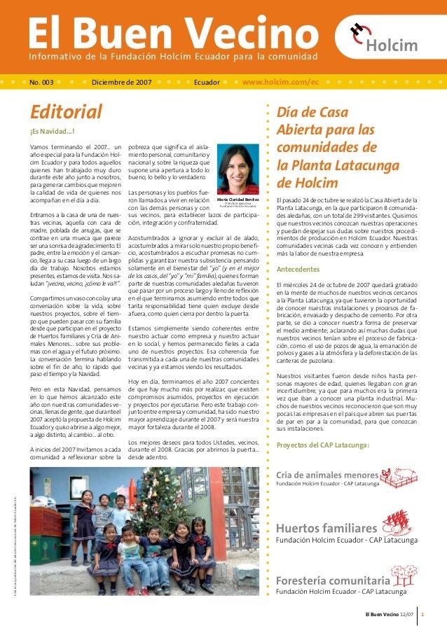 El Buen Vecino 12/07  El Buen Vecino Informativo de la Fundación Holcim Ecuador para la comunidad  Editorial  ¡Es Navidad....