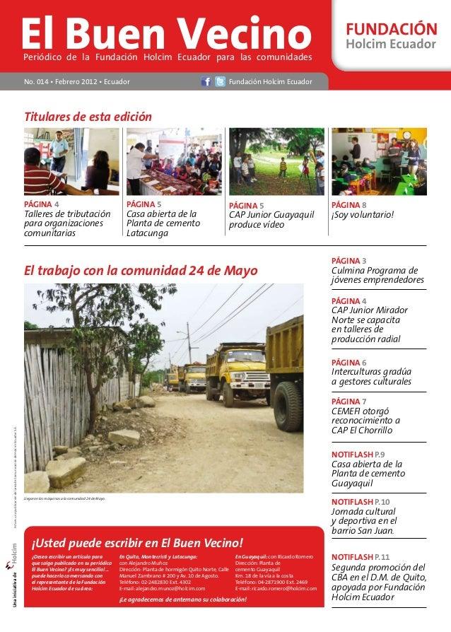 El Buen Vecino Periódico de la Fundación Holcim Ecuador para las comunidades  No. 014 • Febrero 2012 • Ecuador Fundación H...