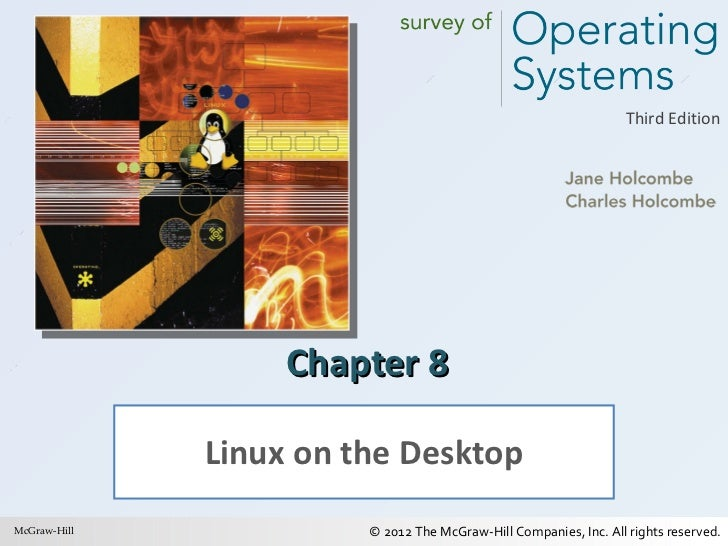 Chapter 8 Linux on the Desktop McGraw-Hill