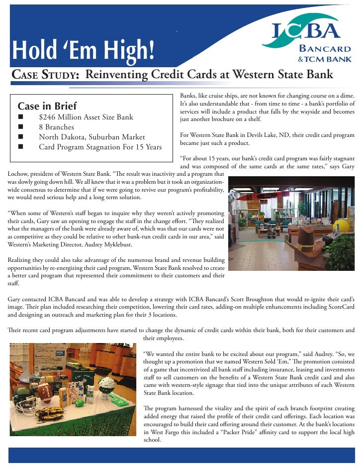 Hold 'Em High!  CASE STUDY: Reinventing Credit Cards at Western State Bank                                                ...