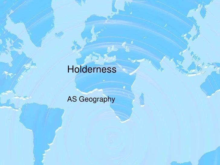 Holderness Case Study