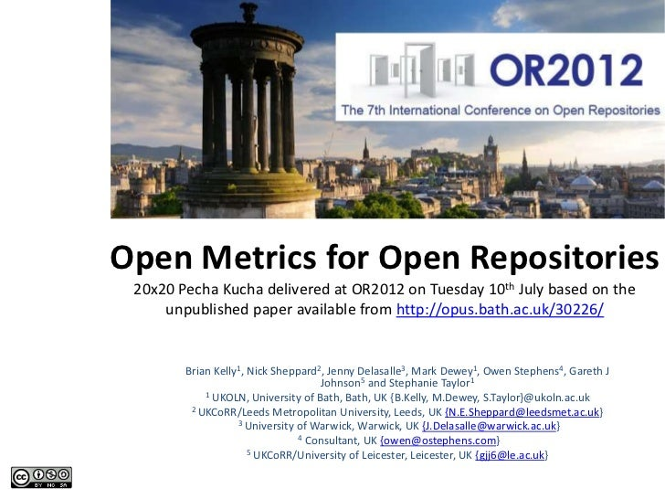 Open Metrics for Open Repositories 20x20 Pecha Kucha delivered at OR2012 on Tuesday 10th July based on the     unpublished...