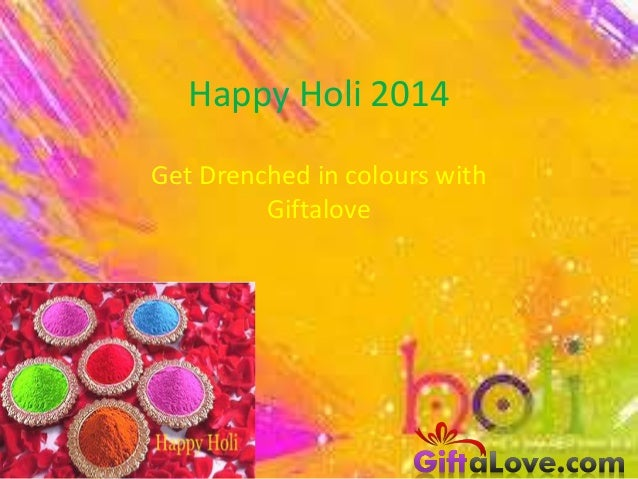 Happy Holi 2014 Get Drenched in colours with Giftalove
