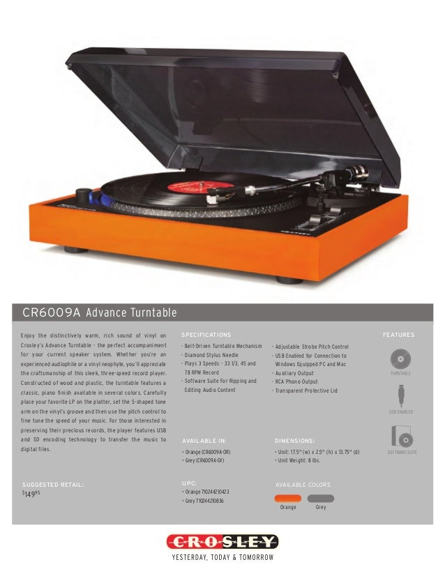 CR6009A Advance TurntableEnjoy the distinctively warm, rich sound of vinyl on            SPECIFICATIONS                   ...