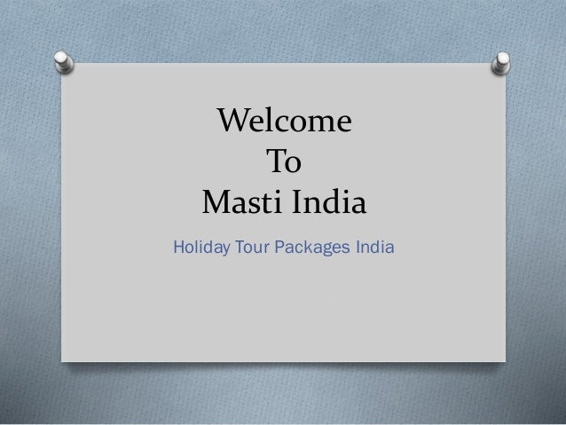 Welcome To Masti India Holiday Tour Packages India