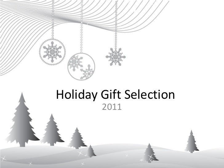 Holiday Gift Selection        2011