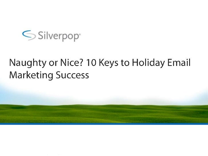 Naughty or Nice? 10 Keys to Holiday Email Marketing Success<br />
