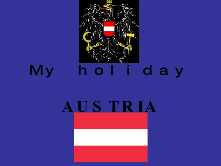 My holiday AUSTRIA