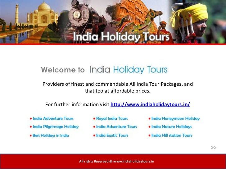 Welcome toProviders of finest and commendable All India Tour Packages, and                    that too at affordable price...
