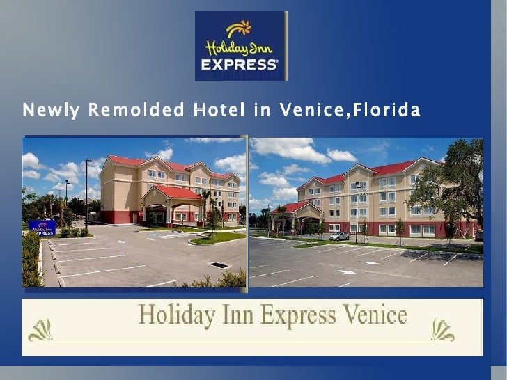 Newly Remolded Hotel in Venice,Florida