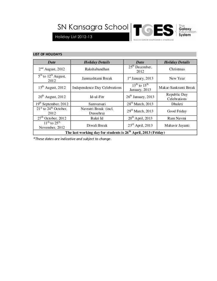 SN Kansagra School              Holiday List 2012-13LIST OF HOLIDAYS         Date                   Holiday Details       ...