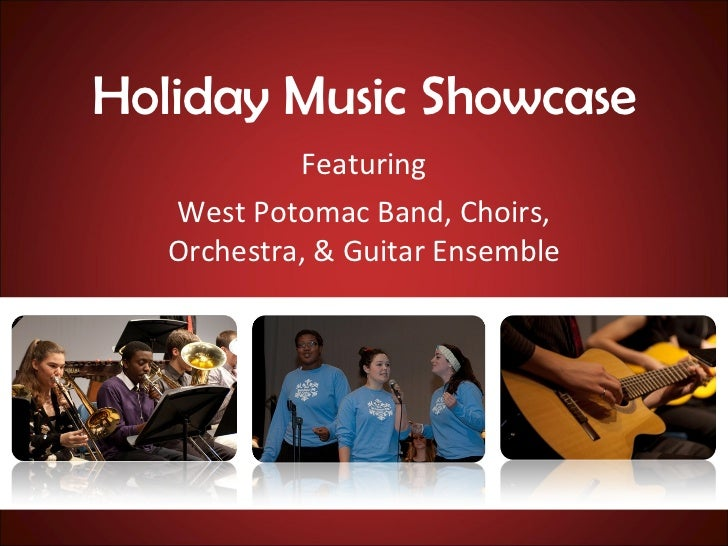 Holiday Music Showcase Featuring West Potomac Band, Choirs, Orchestra, & Guitar Ensemble