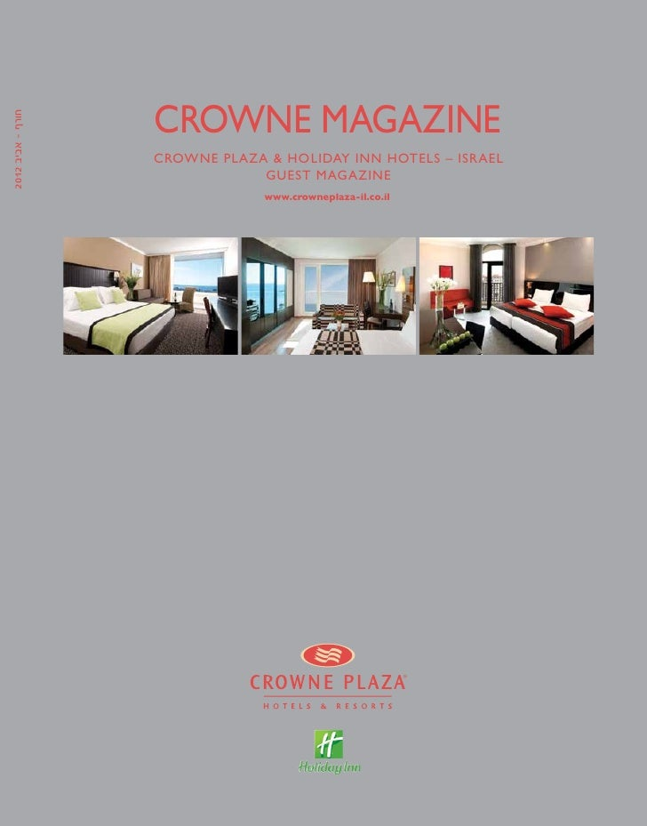 Crowne Plaza Israel Magazine Spring/Winter 2012