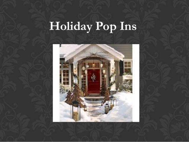 Holiday Pop Ins That Won't Break the Bank!