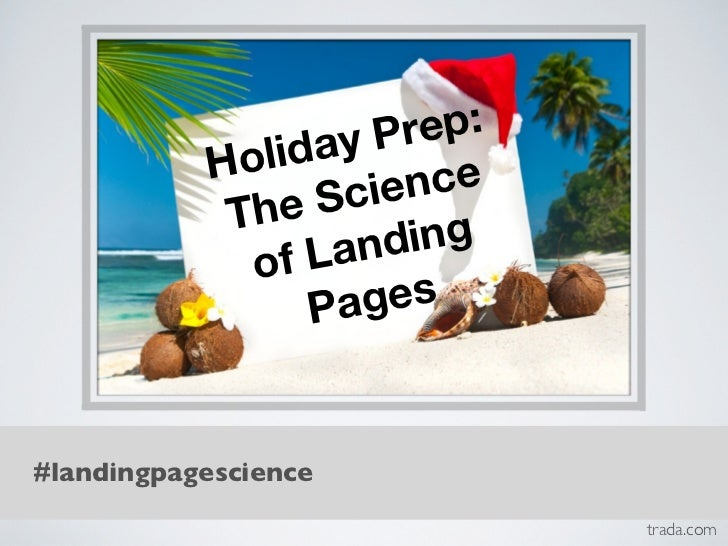 Holiday Prep: The Essential Science of Landing Pages