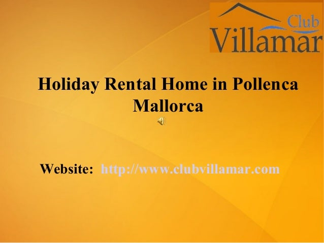 Website: http://www.clubvillamar.com Holiday Rental Home in Pollenca Mallorca