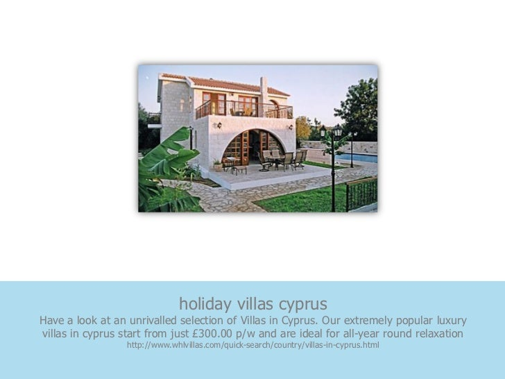 holiday villas cyprusHave a look at an unrivalled selection of Villas in Cyprus. Our extremely popular luxuryvillas in cyp...