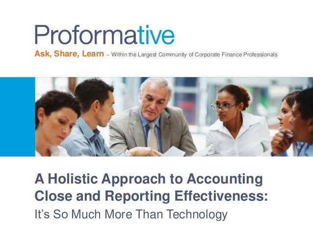 Ask, Share, Learn – Within the Largest Community of Corporate Finance Professionals  A Holistic Approach to Accounting Clo...