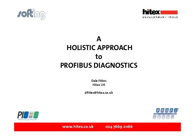 A Holistic approach to PROFIBUS health monitoring - Dale Fittes