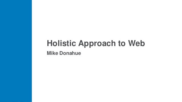 Holistic Approach to Web