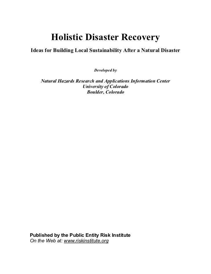 Holistic Disaster RecoveryIdeas for Building Local Sustainability After a Natural Disaster                            Deve...