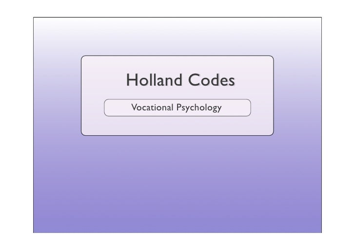 Holland Codes Vocational Psychology