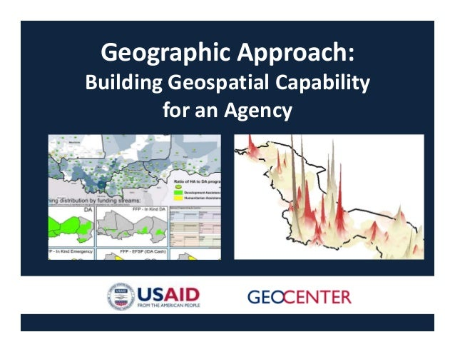 Geographic Approach: Building Geospatial Capacity for an Agency