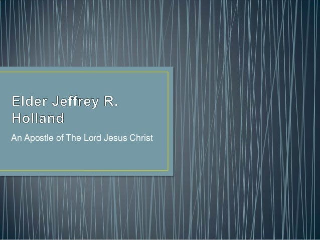 An Apostle for The Church ofJesus Christ of Latter-day Saints