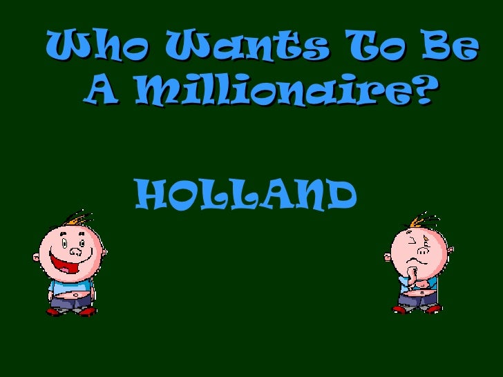 Who Wants To Be A Millionaire? HOLLAND