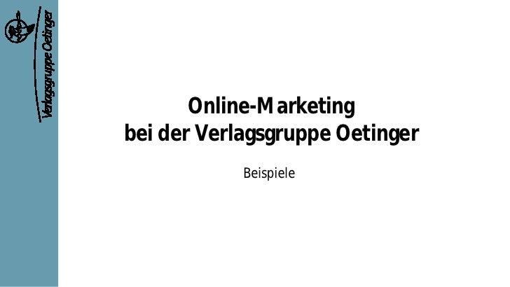 Online-Marketing bei der Verlagsgruppe Oetinger             Beispiele