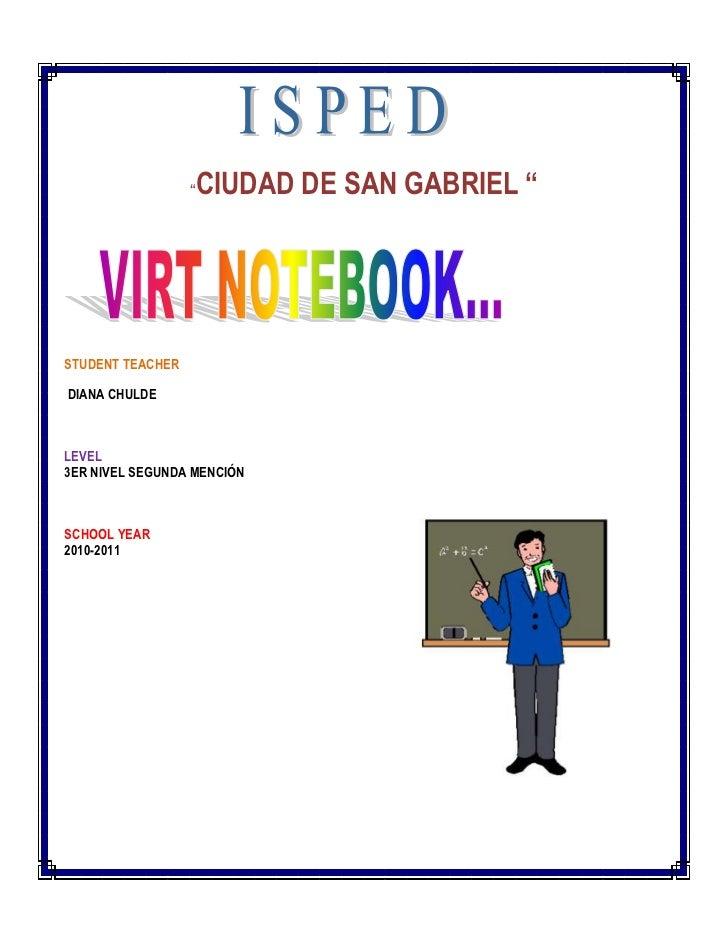 """""""CIUDAD DE SAN GABRIEL """"<br />STUDENT TEACHER  <br /> DIANA CHULDE <br />LEVEL<br />3ER NIVEL SEGUNDA MENCIÓN<br />3733801..."""